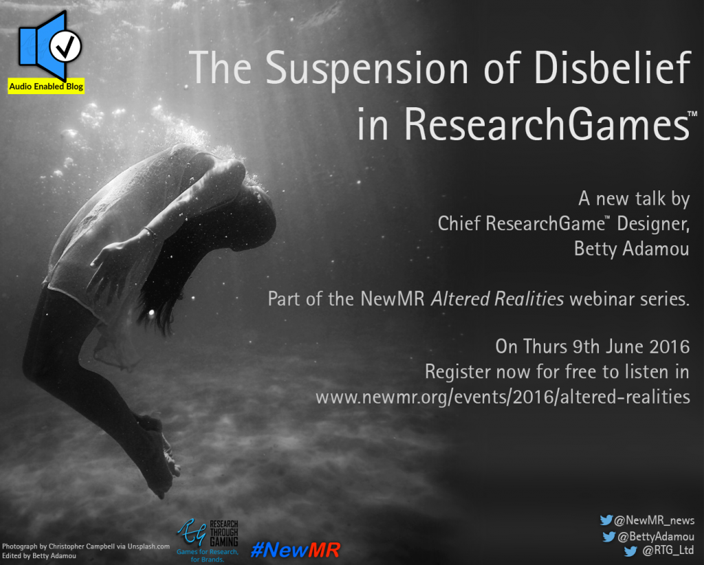 The Suspension of Disbelief in ResearchGames_Betty Adamou_Research Through Gaming_Games insights Research Innovation NewMR_audioenabled