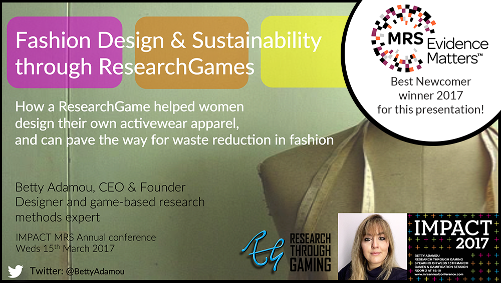 Fashion Design and Sustainability through ResearchGames Betty Adamou Research Through Gaming image of Betty Adamou's presentation slide